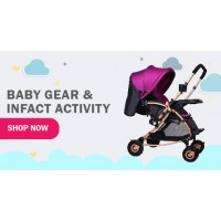 BABY GEAR & INFANT ACTIVITY